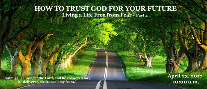 How To Trust God For Your Future
