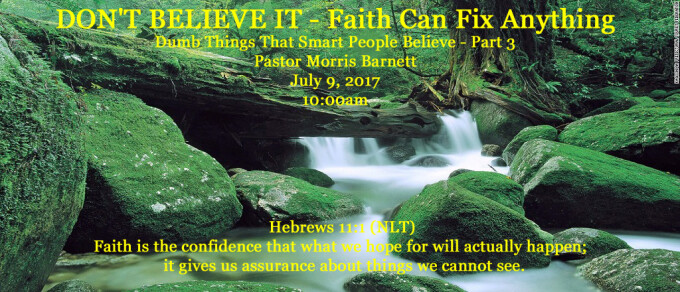 Don't Believe It - Faith Can Fix Anything