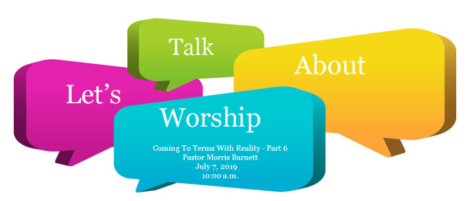 LET'S TALK ABOUT WORSHIP